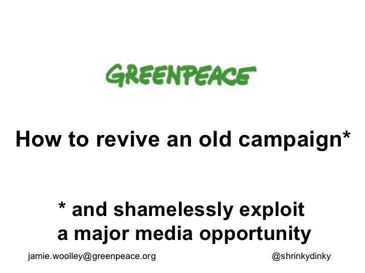 How to revive an old campaign* * and shamelessly exploit  a major media opportunity [email_address] @shrinkydinky