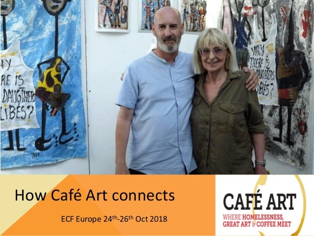 How Café Art connects ECF Europe 24th-26th Oct 2018