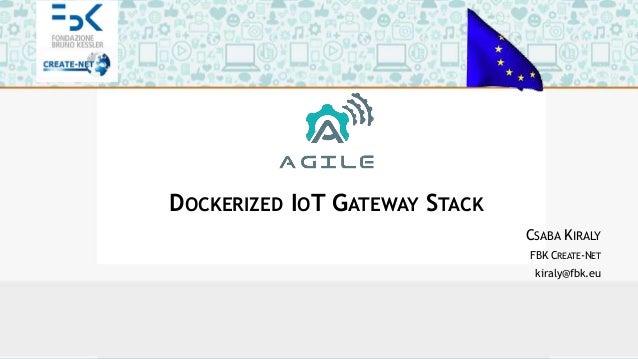 Dockerized IoT Gateway Stack Slide 2