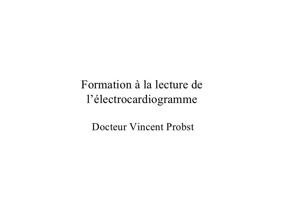 Formation à la lecture de l'électrocardiogramme  Docteur Vincent Probst