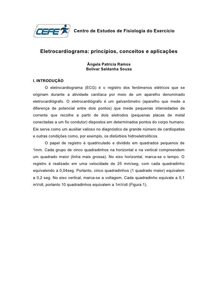 Centro de Estudos de Fisiologia do Exercício    Eletrocardiograma: princípios, conceitos e aplicações                     ...