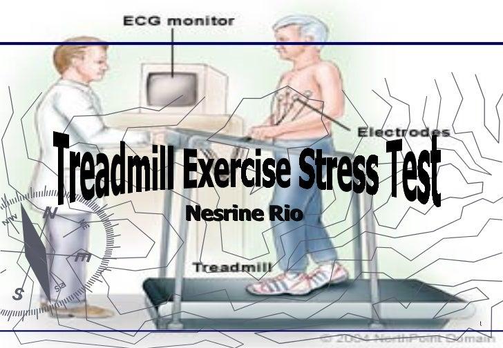 Nesrine Rio    Treadmill Exercise Stress Test