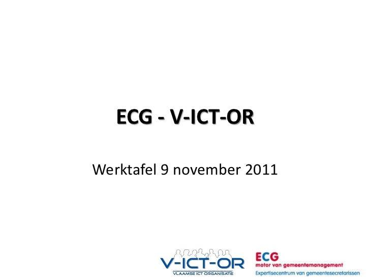 ECG - V-ICT-ORWerktafel 9 november 2011