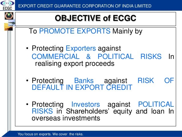 objectives of export credit guarantee corporation Measuring the effectiveness of credit guarantee schemes  that the credit guarantee corporation  measuring the effectiveness of credit guarantee schemes.