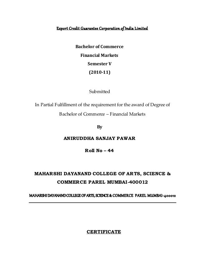 Export Credit Guarantee Corporation of India Limited Bachelor of Commerce Financial Markets Semester V (2010-11) Submitted...