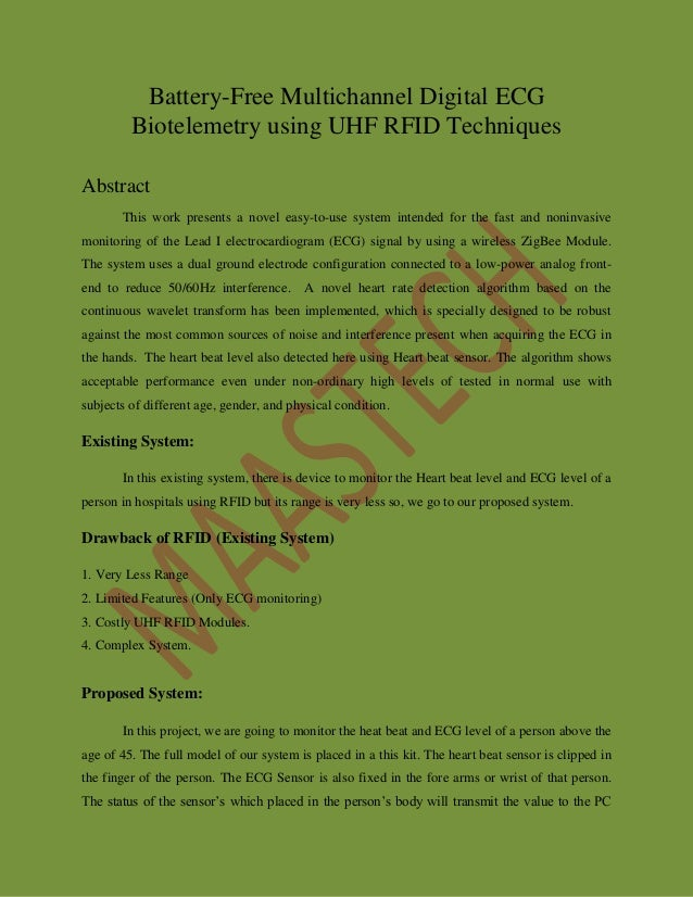 Battery-Free Multichannel Digital ECG Biotelemetry using UHF RFID Techniques Abstract This work presents a novel easy-to-u...
