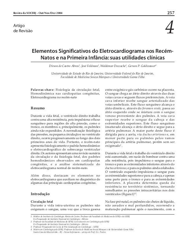 Revista da SOCERJ - Out/Nov/Dez 2004 257  Artigo 4  de Revisão  Elementos Significativos do Eletrocardiograma nos Recém-  ...