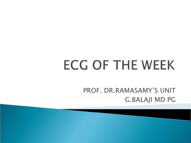 PROF. DR.RAMASAMY'S UNIT G.BALAJI MD PG