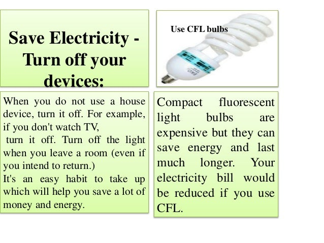 Ways to protect your environment - Devices burn energy even turned off ...