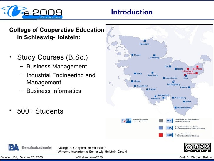 Introduction       College of Cooperative Education        in Schleswig-Holstein:        • Study Courses (B.Sc.)          ...