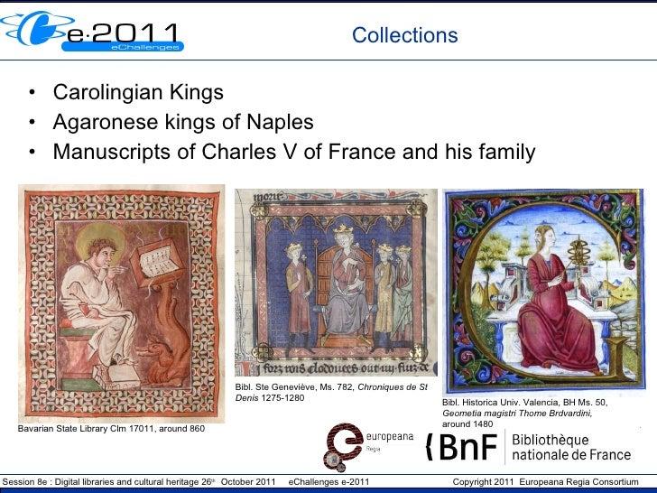 Collections <ul><li>Carolingian Kings </li></ul><ul><li>Agaronese kings of Naples </li></ul><ul><li>Manuscripts of Charles...
