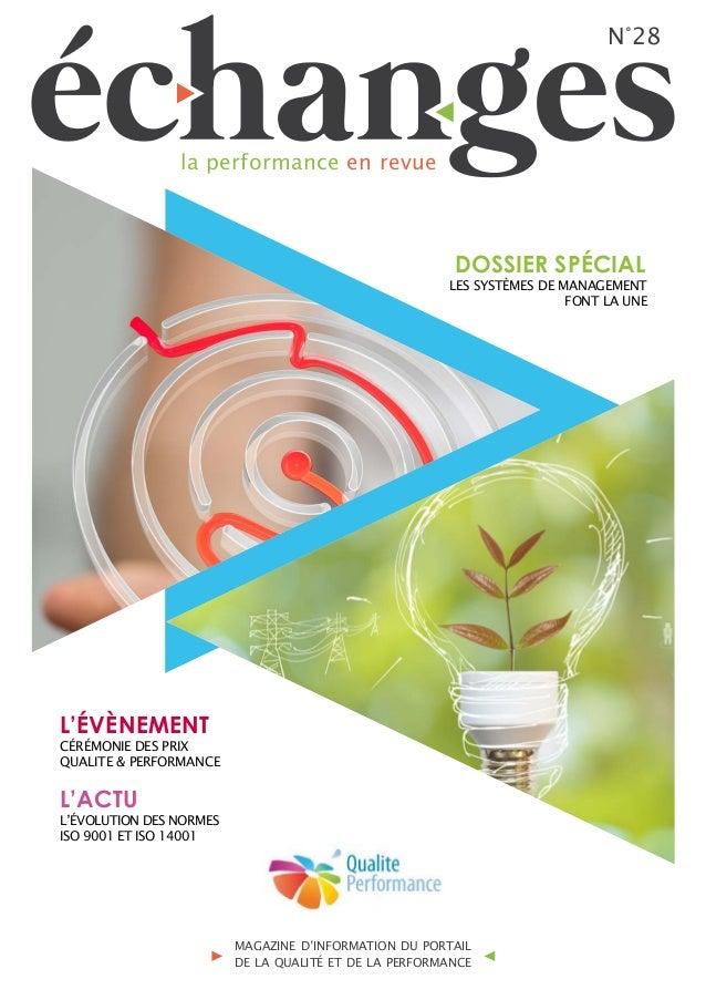 N°28 la performance en revue MAGAZINE D'INFORMATION DU PORTAIL DE LA QUALITÉ ET DE LA PERFORMANCE LES SYSTÈMES DE MANAGEME...