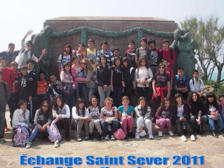 Échange Saint Sever 2011 Du 24 avril au 1er. mai