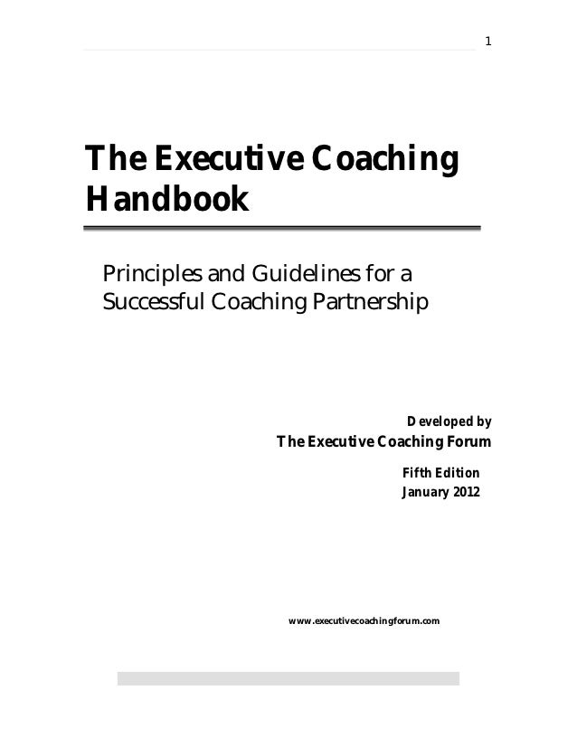 1The Executive CoachingHandbook Principles and Guidelines for a Successful Coaching Partnership                           ...