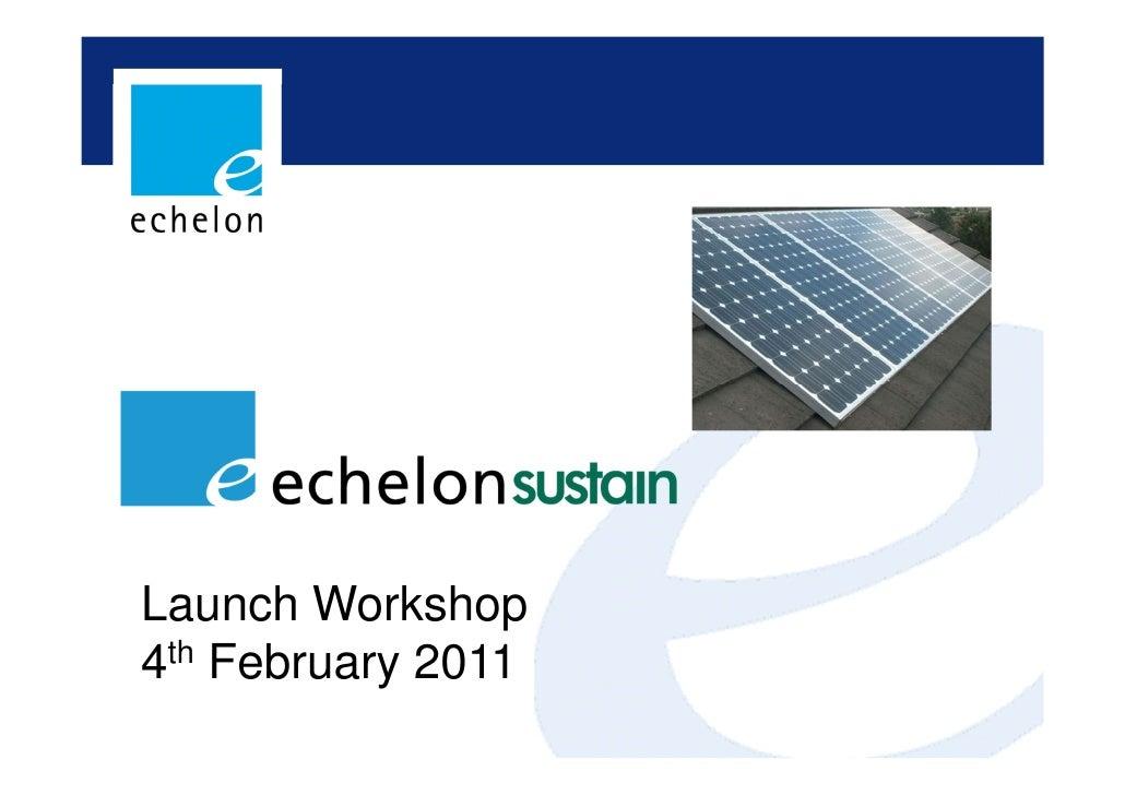 Launch Workshop4th February 2011