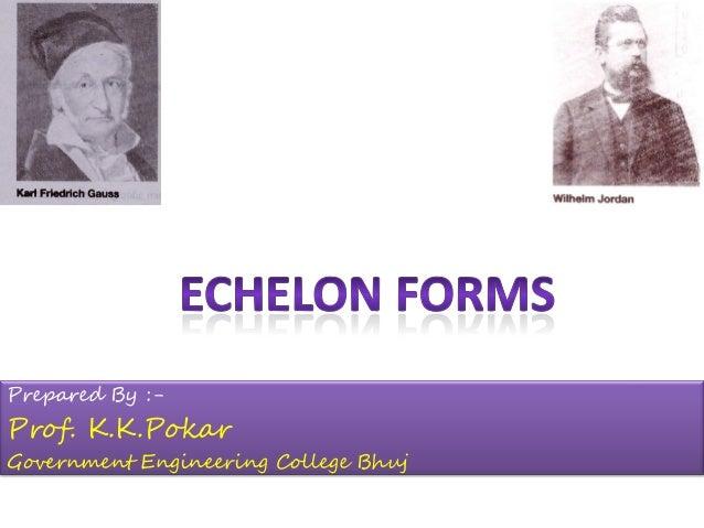 Prepared By :- Prof. K.K.Pokar Government Engineering College Bhuj