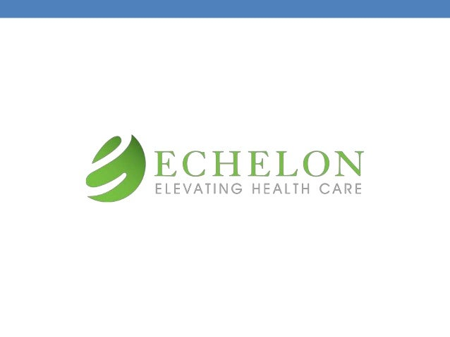 OUR MISSION: OUR MISSION AT ECHELON IS TO HELP PEOPLE ACHIEVE THEIR HIGHEST POTENTIAL TO LIVE HAPPY, PRODUCTIVE LIVES THRO...
