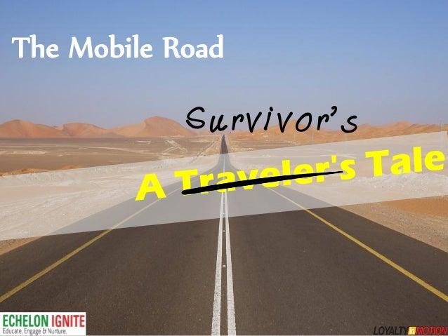 The Mobile Road            Survivor's