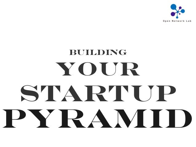 PyramidBuildingYourStartup