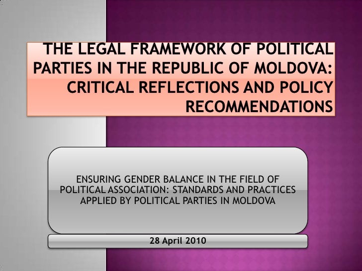 The Legal framework of Political parties in the Republic of Moldova: critical reflections and policy recommendations<br />