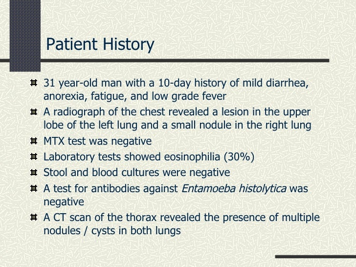 Patient History <ul><li>31 year-old man with a 10-day history of mild diarrhea, anorexia, fatigue, and low grade fever </l...