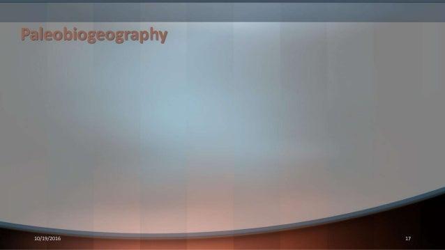 Paleobiogeography 10/19/2016 17