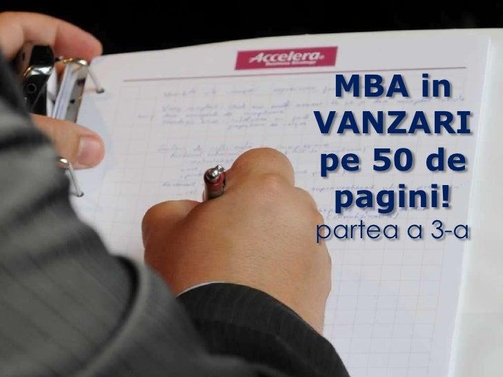 MBA in VANZARI<br />pe 50 de pagini!<br />partea a 3-a<br />