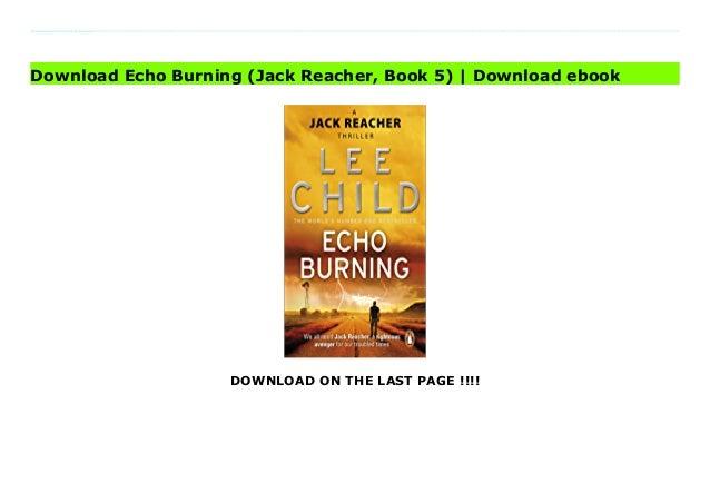 download echo burning jack reacher book 5 download ebook 1 638