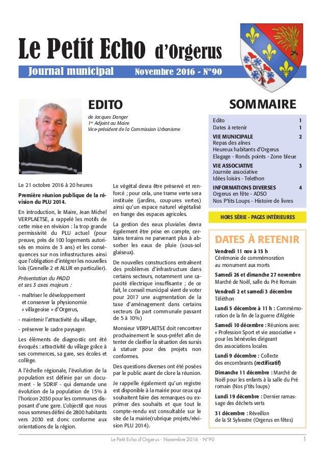 Le Petit Echo d'Orgerus - Novembre 2016 - N°90 1 Le Petit Echo d'Orgerus Journal municipal Novembre 2016 - N°90 SOMMAIREED...