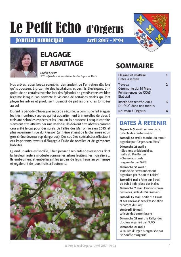 Le Petit Echo d'Orgerus - Avril 2017 - N°94 1 Le Petit Echo d'Orgerus Journal municipal Avril 2017 - N°94 Depuis le 3 avri...