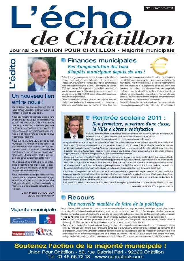 L'échode ChâtillonJournal de l'UNION POUR CHATILLON - Majorité municipaleN°1 - Octobre 2011Soutenez laction de la majorité...