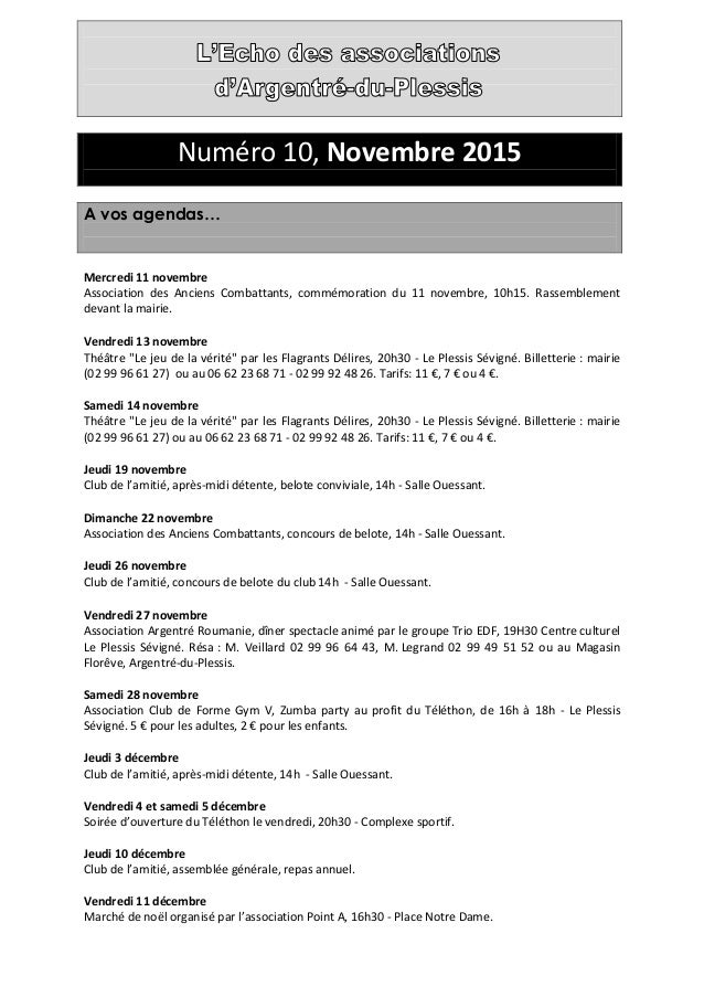 Numéro 10, Novembre 2015 A vos agendas… Mercredi 11 novembre Association des Anciens Combattants, commémoration du 11 nove...
