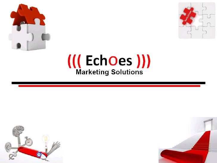 (((                                       About Us                    )))   •   ((( Echoes ))) Marketing Solutions is a no...
