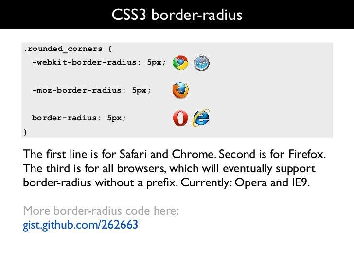 CSS3 border-radius  rounded_corners { -webkit-border-radius: