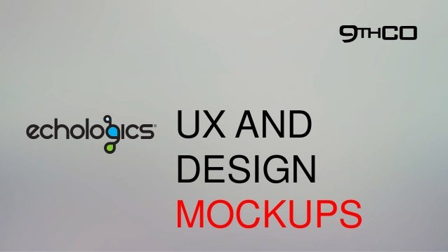 UX AND DESIGN MOCKUPS