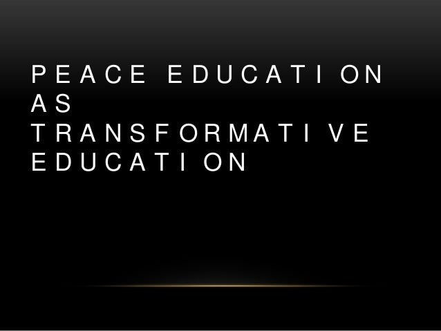 peace education understanding conflict The world is rife with conflicts between different ethnic and national groups and   peace education and develops a more realistic understanding drawn from.