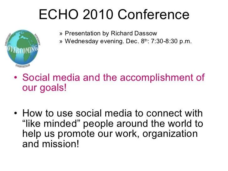 ECHO 2010 Conference <ul><ul><ul><ul><ul><li>Presentation by Richard Dassow </li></ul></ul></ul></ul></ul><ul><ul><ul><ul>...