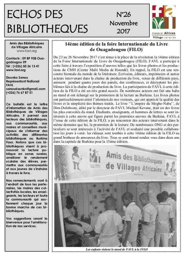 1 N°26 Novembre 2017 Amis des Bibliothèques de Villages Africains www.favl.org Contacts : 09 BP 938 Oua- gadougou 09 Tél :...