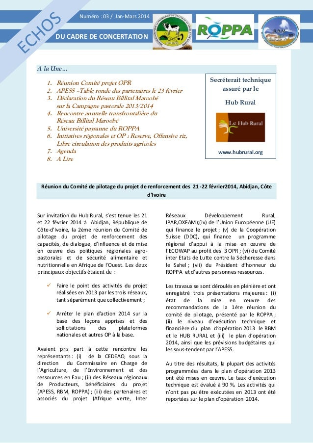 Numéro : 03 / Jan-Mars 2014 DU CADRE DE CONCERTATION A la Une… 1. Réunion Comité projet OPR 2. APESS –Table ronde des part...