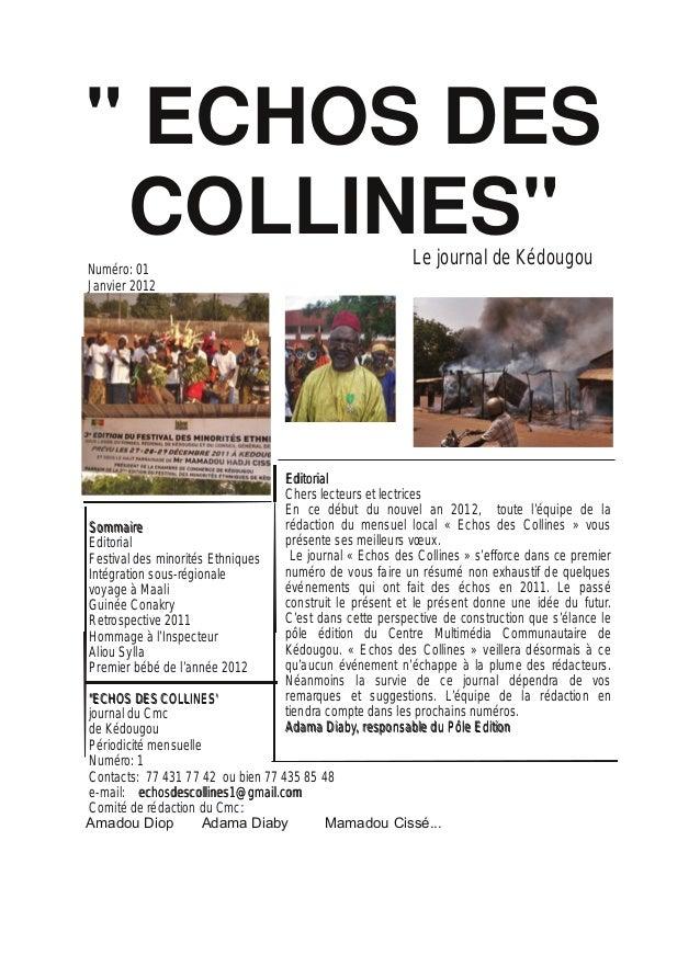 """"""" ECHOS DES COLLINES"""" EEddiittoorriiaall Chers lecteurs et lectrices En ce début du nouvel an 2012, toute l'équipe de la r..."""