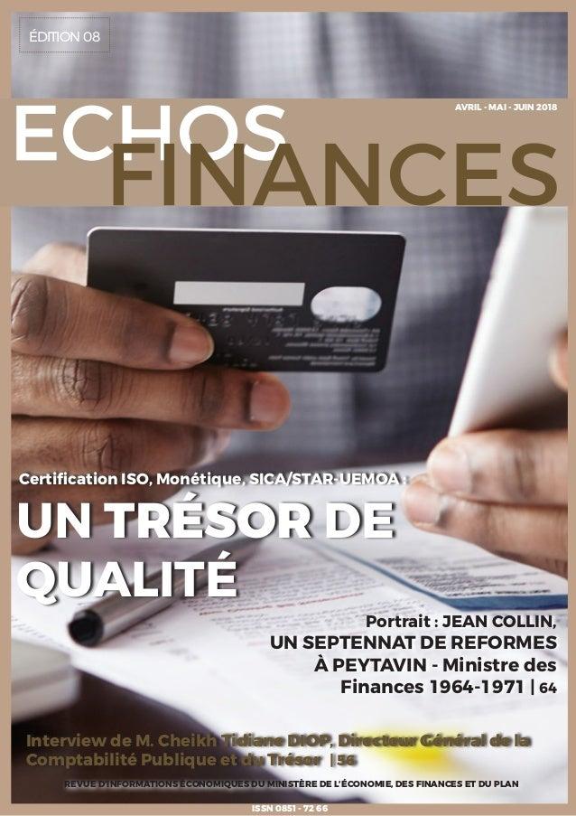 ÉDITION 08 REVUE D'INFORMATIONS ÉCONOMIQUES DU MINISTÈRE DE L'ÉCONOMIE, DES FINANCES ET DU PLAN ISSN 0851 - 72 66 Intervie...