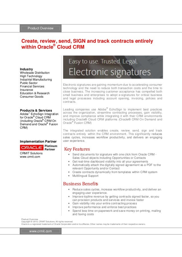 Product Overview Create, review, send, SIGN and track contracts entirely within Oracle® Cloud CRM Industry Wholesale Distr...