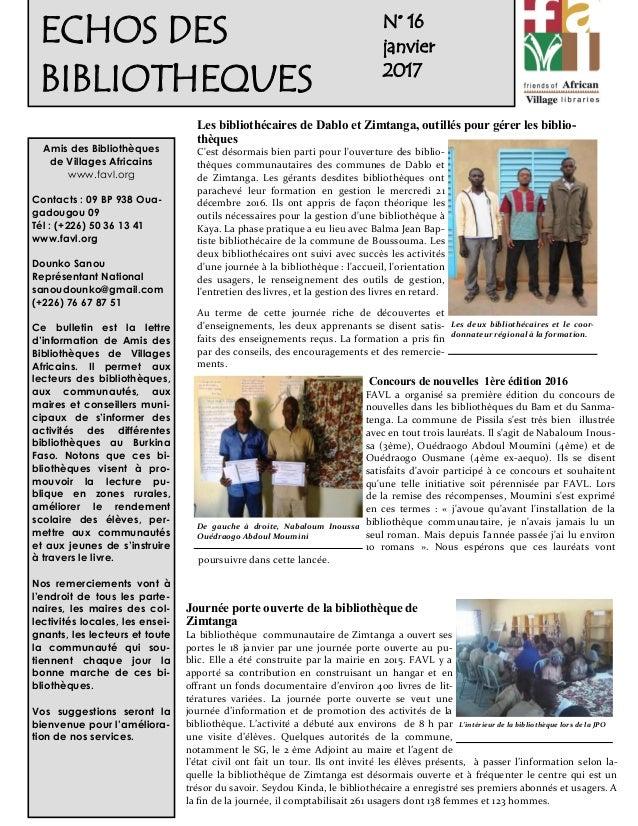 1 N° 16 janvier 2017 Amis des Bibliothèques de Villages Africains www.favl.org Contacts : 09 BP 938 Oua- gadougou 09 Tél :...