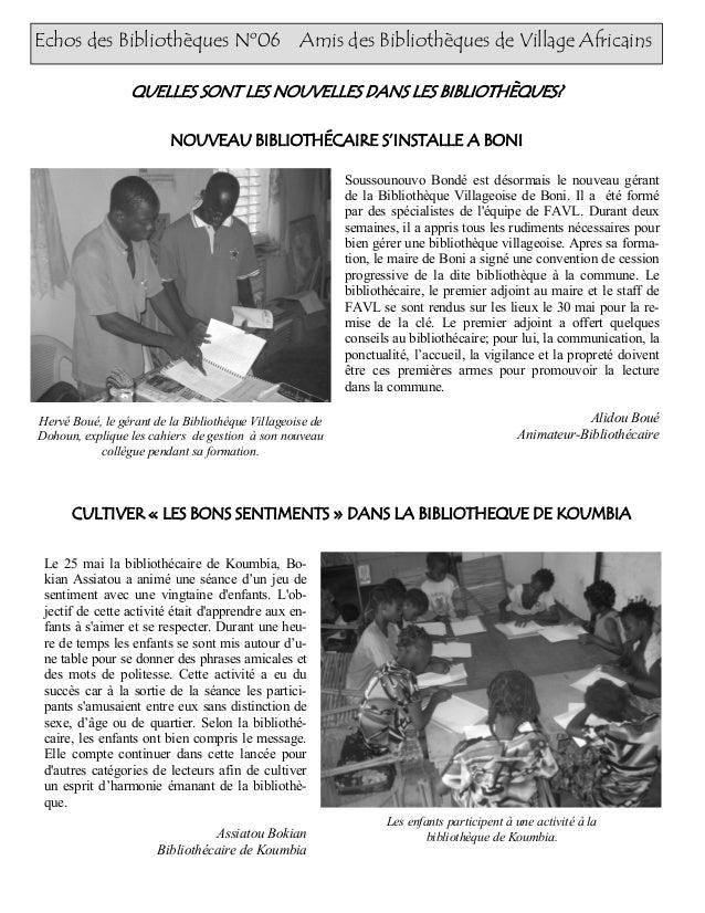 Echos des Bibliothèques Nº06 Amis des Bibliothèques de Village Africains Soussounouvo Bondé est désormais le nouveau géran...