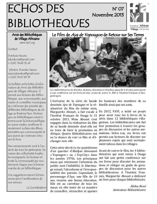 N° 07 ECHOS DES Novembre 2013 BIBLIOTHEQUES Amis des Bibliothèques de Village Africains www.favl.org  Le Film de Aya de Yo...