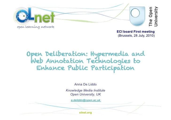 ECI board First meeting                                         (Brussels, 28 July, 2010)     Open Deliberation: Hypermedi...