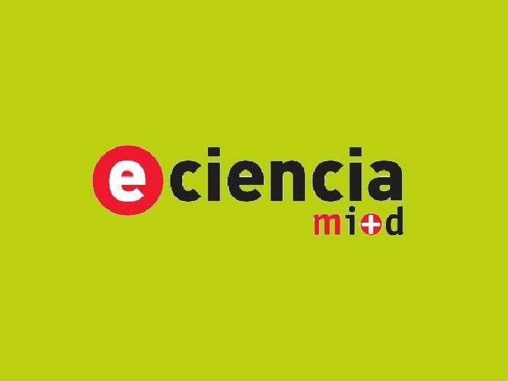e-ciencia Semana Open Access Slide 1
