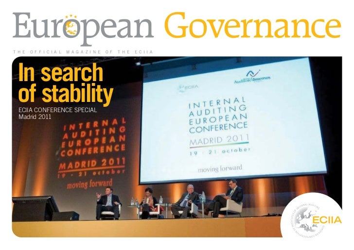 T H E   O F F I C I A L   M A G A Z I N E   O F   T H E   E C I I A In search of stability  ECIIA CONFERENCE SPECIAL  Madr...