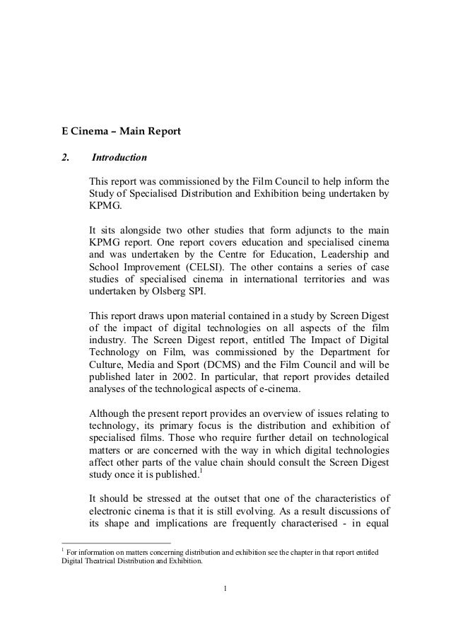 E Cinema – Main Report2.        Introduction         This report was commissioned by the Film Council to help inform the  ...
