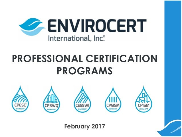PROFESSIONAL CERTIFICATION PROGRAMS February 2017